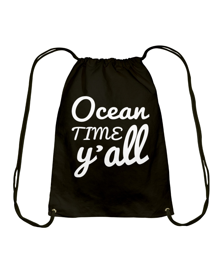 Ocean time Y'all t-shirt Limited Edition Drawstring Bag