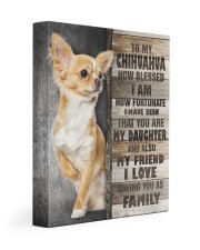 Chihuahua - You are my daughter 11x14 Gallery Wrapped Canvas Prints front