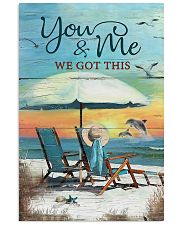 You and me we got this 24x36 Poster front