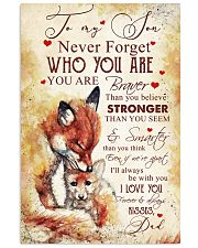 To my son - Never forget who you are 11x17 Poster front