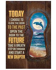 Today I choose to start a new chapter 24x36 Poster front