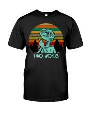 Two Word One Finger Classic T-Shirt front