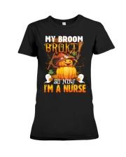 My Broom Broke So Now I'm A Nurse Halloween Shirt Premium Fit Ladies Tee thumbnail