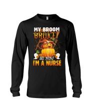 My Broom Broke So Now I'm A Nurse Halloween Shirt Long Sleeve Tee thumbnail