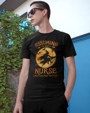 Assuming I'm just a nurse was your first mistake Classic T-Shirt apparel-classic-tshirt-lifestyle-17