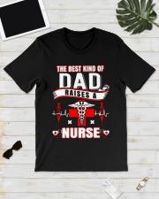 The Best Kind Of Dad Raises A Nurse shirt Classic T-Shirt lifestyle-mens-crewneck-front-17