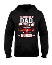 The Best Kind Of Dad Raises A Nurse shirt Hooded Sweatshirt thumbnail