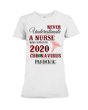 Never Underestimate A Nurse Who Survived 2020  Premium Fit Ladies Tee thumbnail