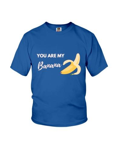 You Are My Banana
