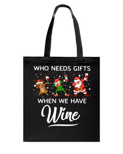 Who Need Gifts When We Have Wine
