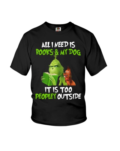 All I Need Is Book My Dog It Is Too Peopley Outsid