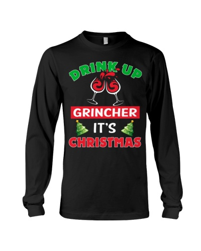 Drink Up Grinkcher I's Christmas