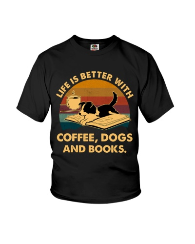Life Is Better With Coffee Dogs And Books