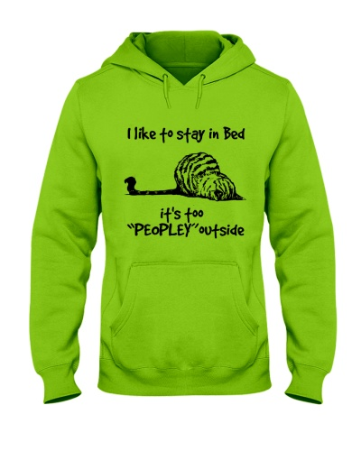 I like stay in bed Its too peopley ourside