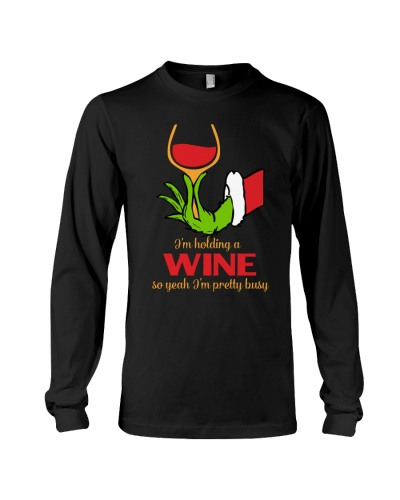 I Am Hoding A Wine I Am Prety Busy