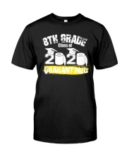 8th Grade Class of 2020 Quarantined Classic T-Shirt front