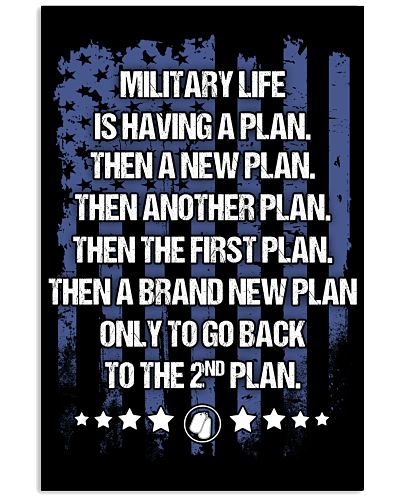 MILITARY LIFE IS HAVING A PLAN