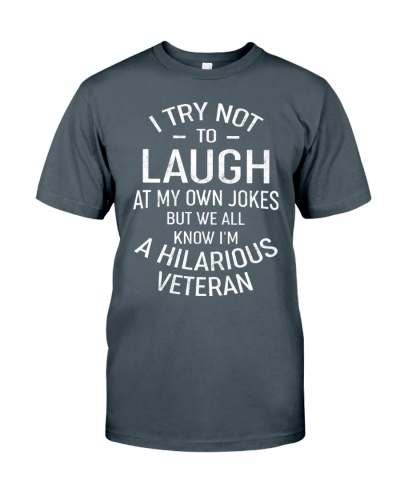 I AM A HILARIOUS VETERAN