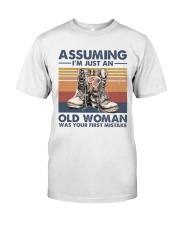 I AM NOT JUST AN OLD WOMAN Classic T-Shirt front