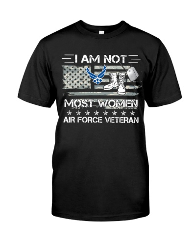 I AM NOT MOST WOMEN AIR FORCE VETERAN