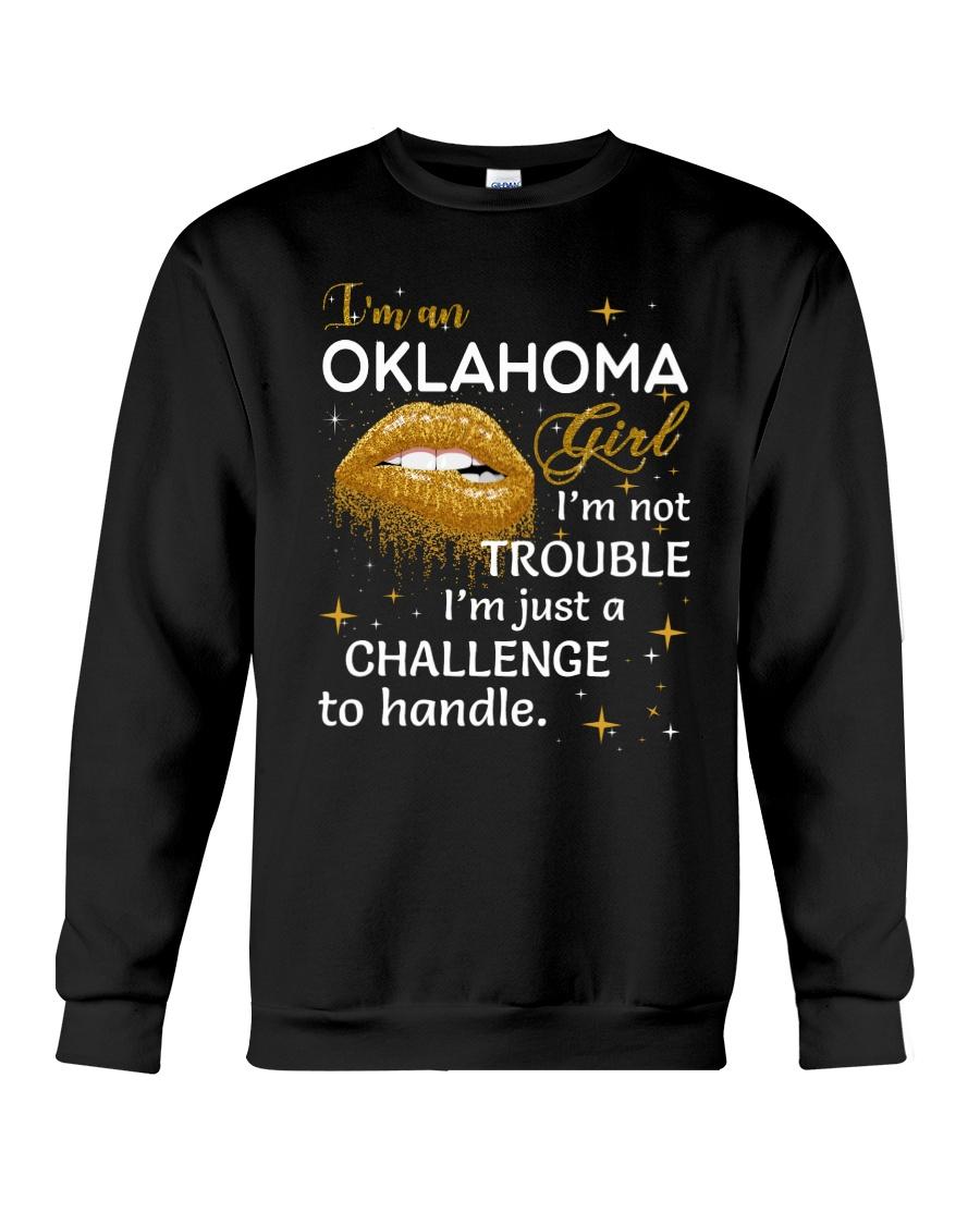 Oklahoma girl im not trouble Crewneck Sweatshirt