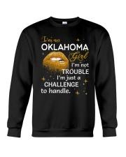 Oklahoma girl im not trouble Crewneck Sweatshirt front