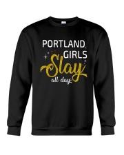 Portland girls slay all day Crewneck Sweatshirt thumbnail