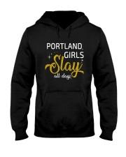 Portland girls slay all day Hooded Sweatshirt thumbnail