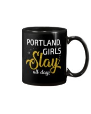 Portland girls slay all day Mug thumbnail