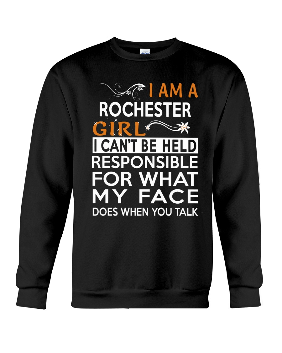 Rochester girl  i cant be held for Crewneck Sweatshirt