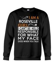 Roseville girl  i cant be held for Crewneck Sweatshirt front