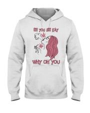 Girl Weed Eff You See Kay Why Oh You Shirt Hooded Sweatshirt thumbnail