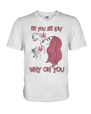 Girl Weed Eff You See Kay Why Oh You Shirt V-Neck T-Shirt tile