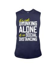 Its Not Drinking Alone It Is Social Shirt Sleeveless Tee thumbnail