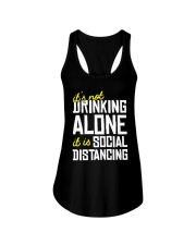 Its Not Drinking Alone It Is Social Shirt Ladies Flowy Tank thumbnail