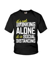 Its Not Drinking Alone It Is Social Shirt Youth T-Shirt thumbnail