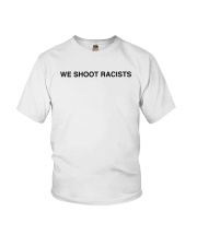 We Shoot Racists 333 Half Evil Shirt Youth T-Shirt tile