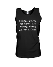 Daddy Youre My Hero But Mummy Thinks Youre Shirt Unisex Tank thumbnail
