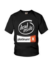 Dead Inside Platinum Shirt Youth T-Shirt thumbnail