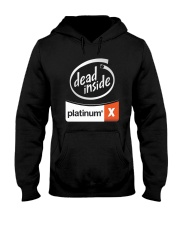 Dead Inside Platinum Shirt Hooded Sweatshirt thumbnail