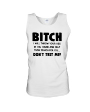 Bitch I Will Throw Your Ass In The Trunk Shirt Unisex Tank thumbnail