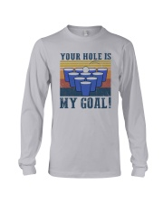 Vintage Beer Pong Your Hole Is My Goal Shirt Long Sleeve Tee thumbnail