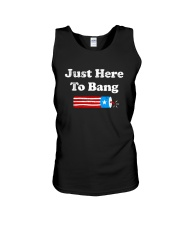 4th Of July Just Here To Bang T Shirt Unisex Tank thumbnail