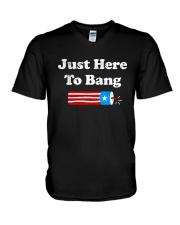 4th Of July Just Here To Bang T Shirt V-Neck T-Shirt thumbnail