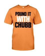 Pound It With Chubb Shirt Premium Fit Mens Tee thumbnail