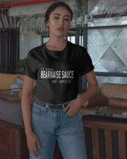 I Like Bearnaise Sauce And I Cannot Lie Shirt Classic T-Shirt apparel-classic-tshirt-lifestyle-05
