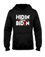Hidin From Biden Shirt Hooded Sweatshirt thumbnail