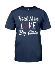 Real Men Love Big Girls Shirt Classic T-Shirt tile