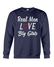 Real Men Love Big Girls Shirt Crewneck Sweatshirt thumbnail