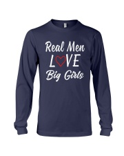 Real Men Love Big Girls Shirt Long Sleeve Tee thumbnail